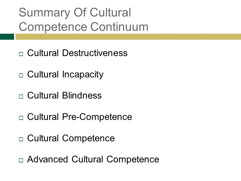 Summary Of Cultural Competence Continuum