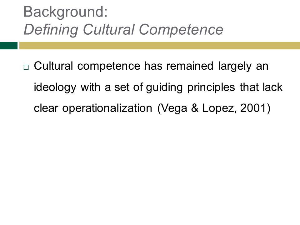 Background: Defining Cultural Competence