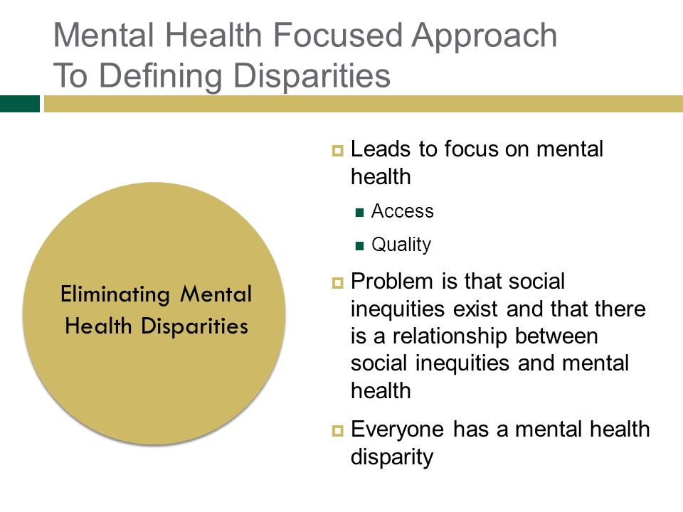 Mental Health Focused Approach To Defining Disparities