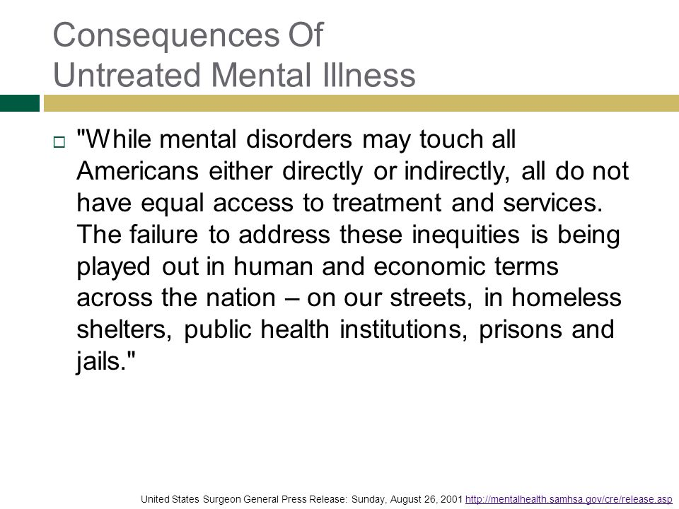 Consequences Of Untreated Mental Illness
