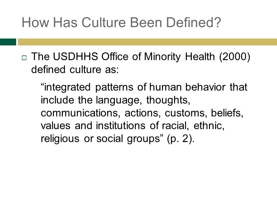How Has Culture Been Defined
