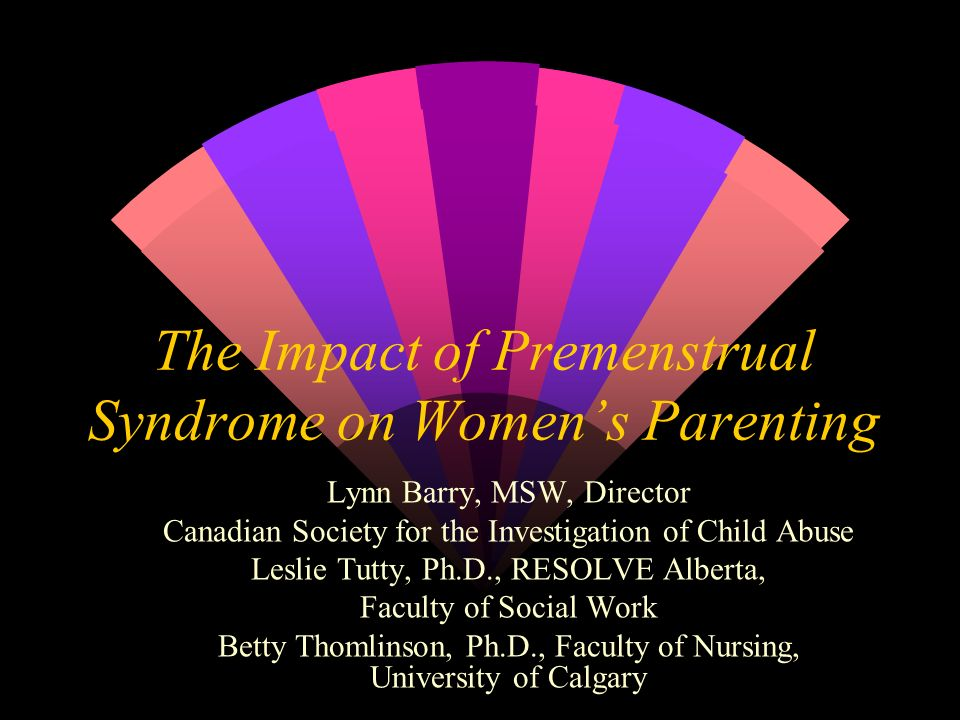 The Impact of Premenstrual Syndrome on Women's Parenting