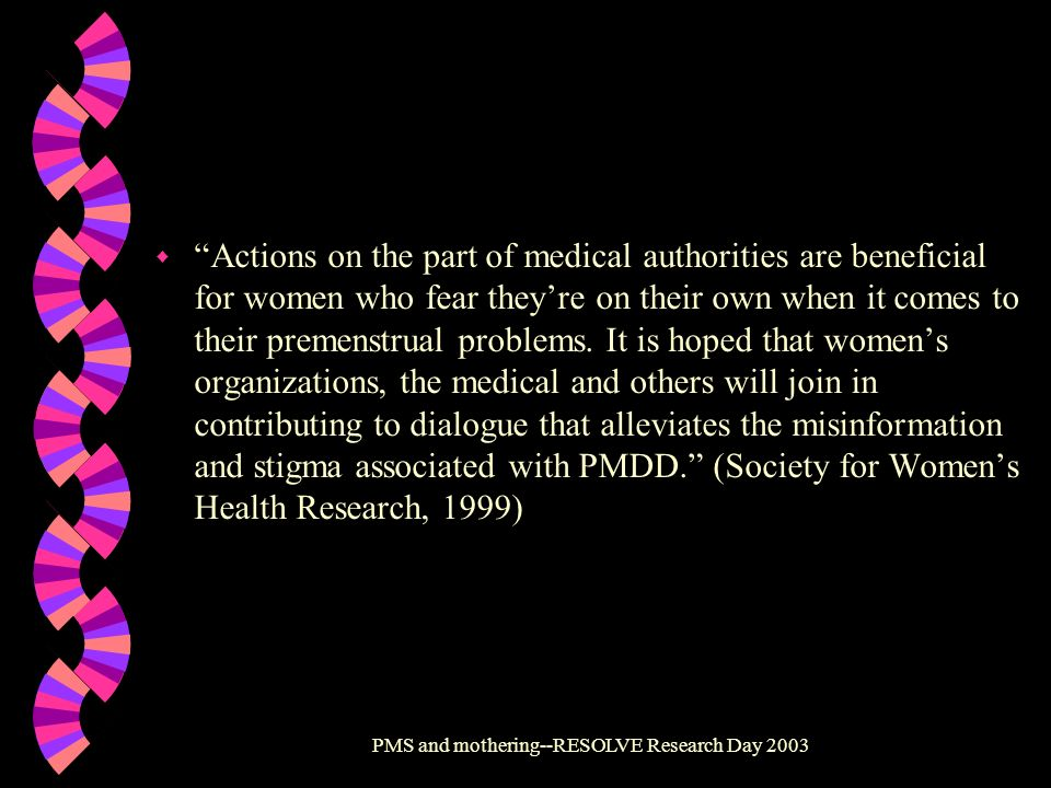 PMS and mothering--RESOLVE Research Day 2003