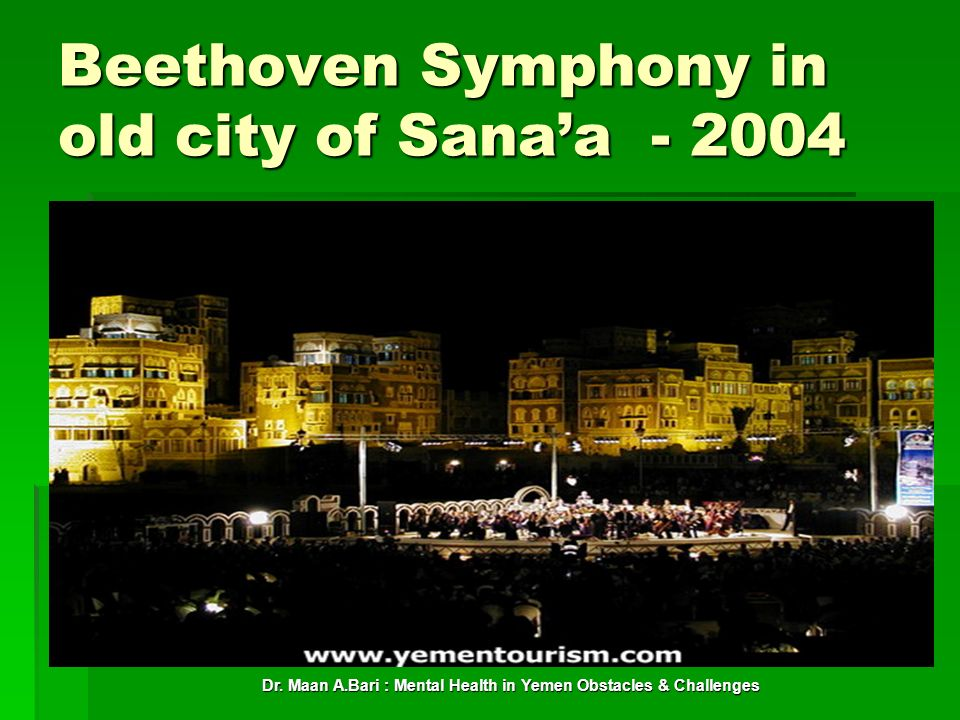 Beethoven Symphony in old city of Sana'a - 2004