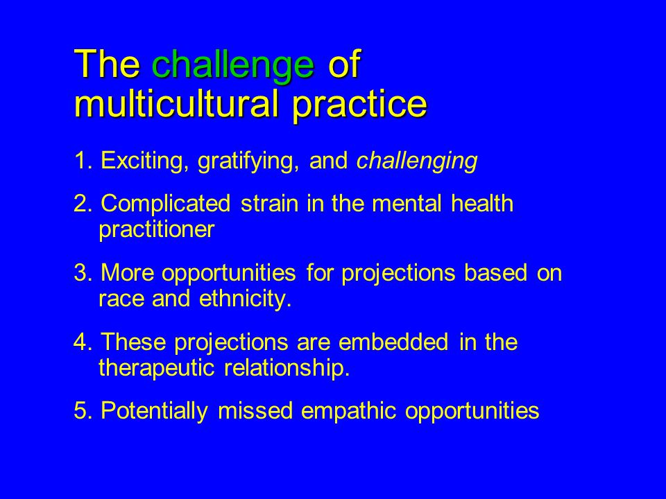 The challenge of multicultural practice
