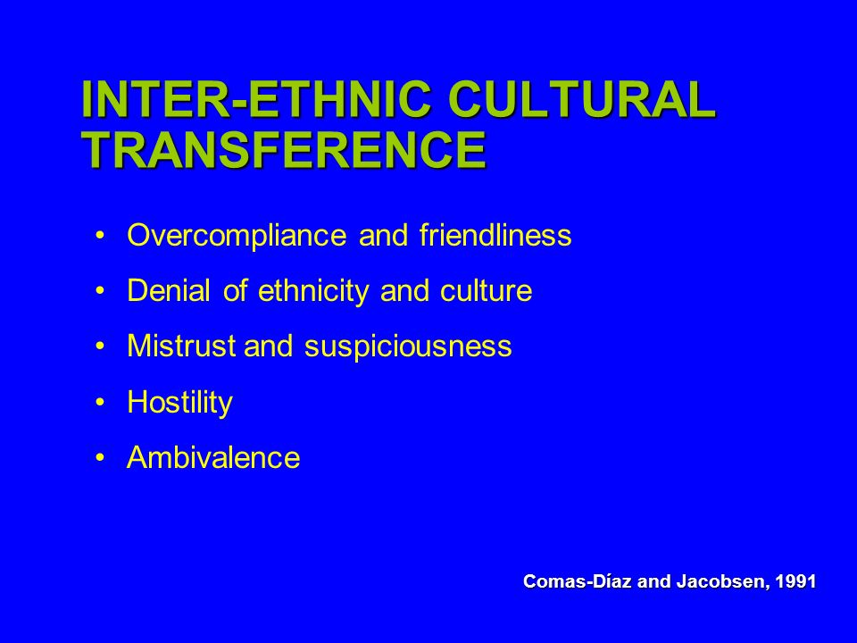 INTER-ETHNIC CULTURAL TRANSFERENCE