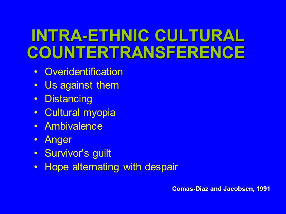 INTRA-ETHNIC CULTURAL COUNTERTRANSFERENCE