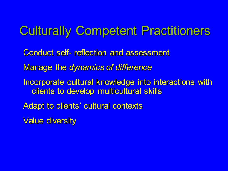 Culturally Competent Practitioners