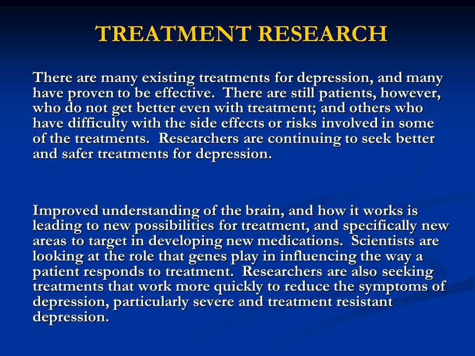 TREATMENT RESEARCH