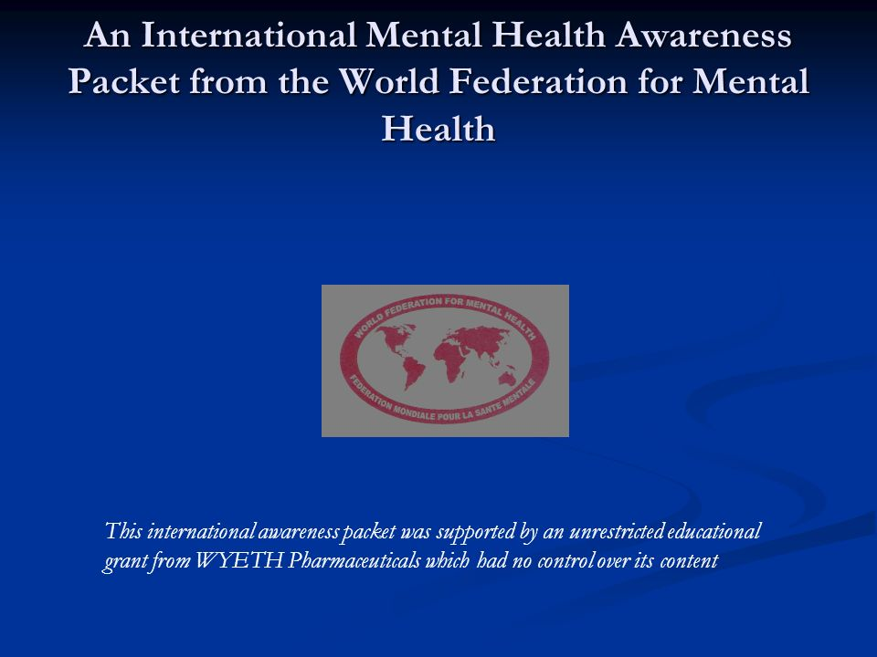 An International Mental Health Awareness Packet from the World Federation for Mental Health