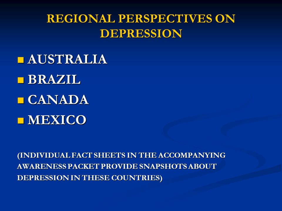 REGIONAL PERSPECTIVES ON DEPRESSION
