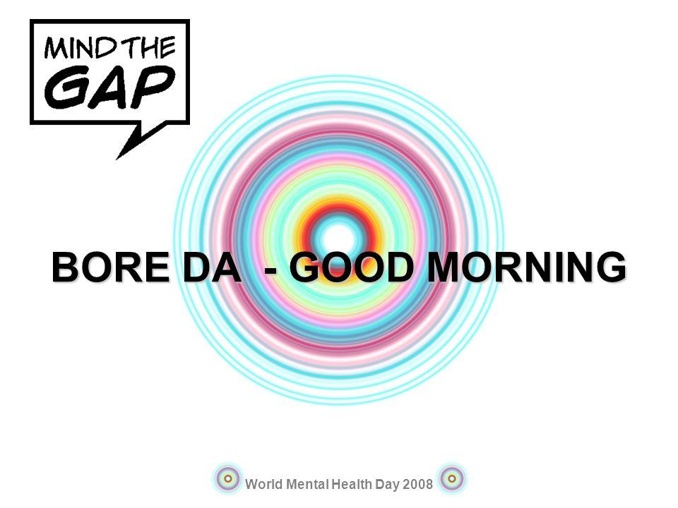 BORE DA - GOOD MORNING