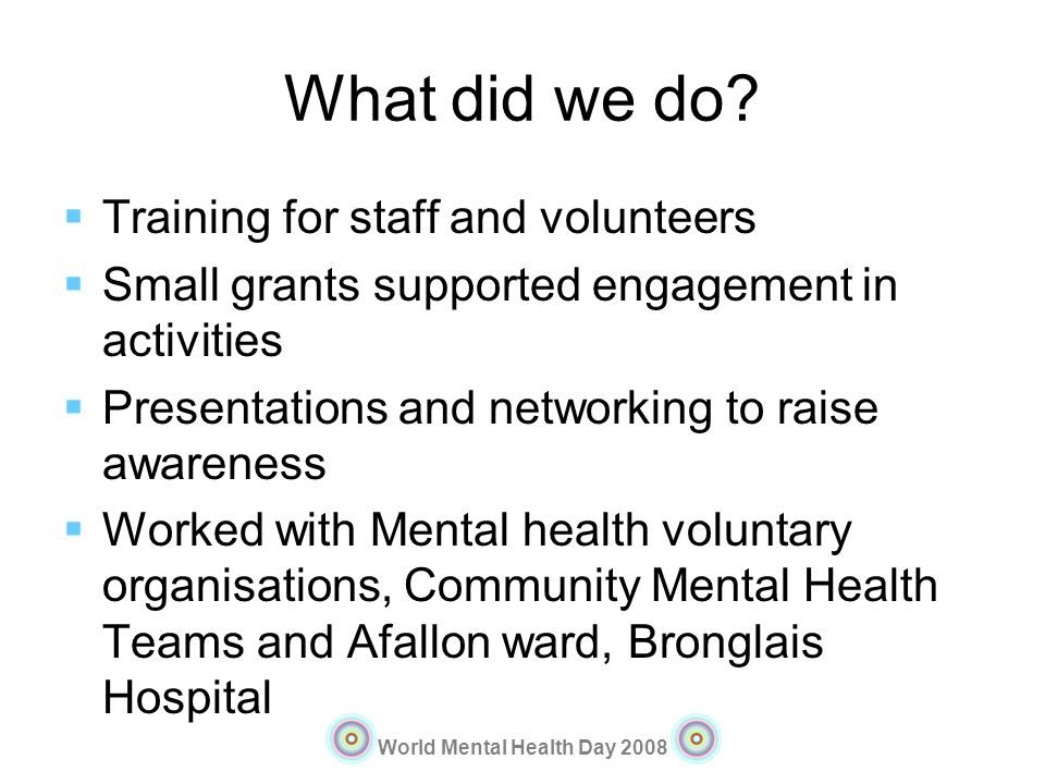 What did we do Training for staff and volunteers