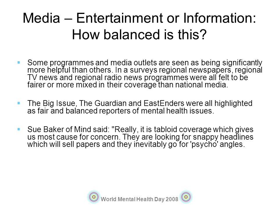 Media – Entertainment or Information: How balanced is this