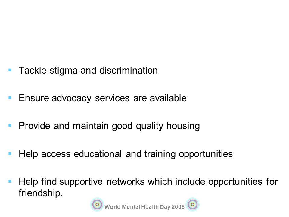 Tackle stigma and discrimination