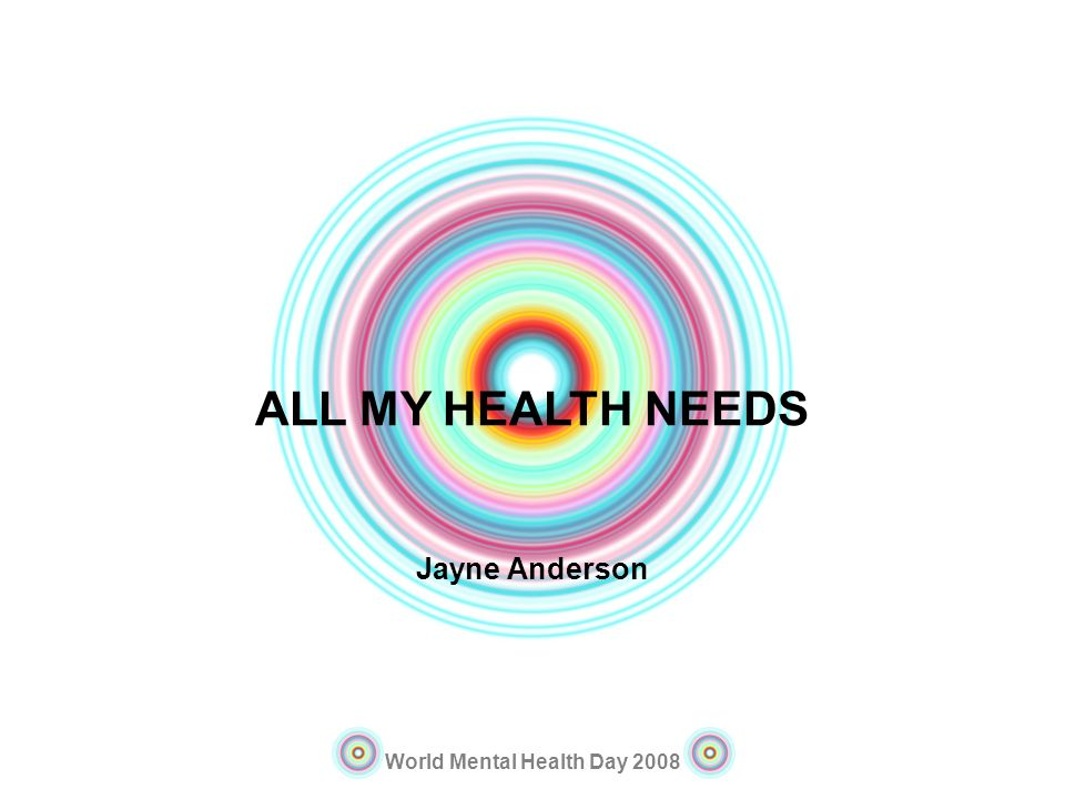 ALL MY HEALTH NEEDS Jayne Anderson