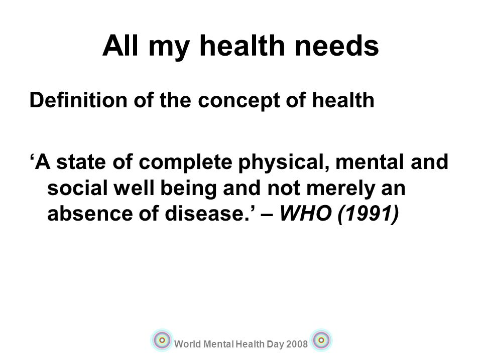 All my health needs Definition of the concept of health