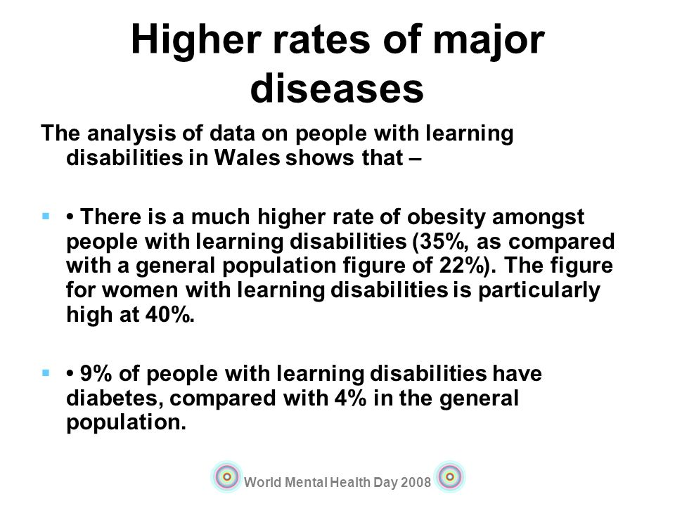 Higher rates of major diseases