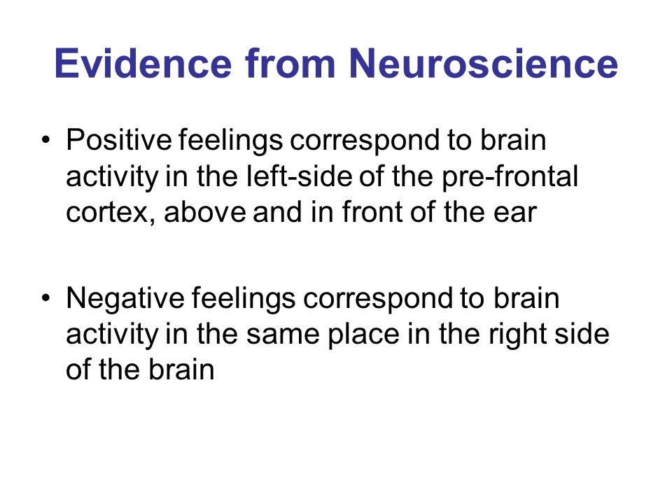 Evidence from Neuroscience