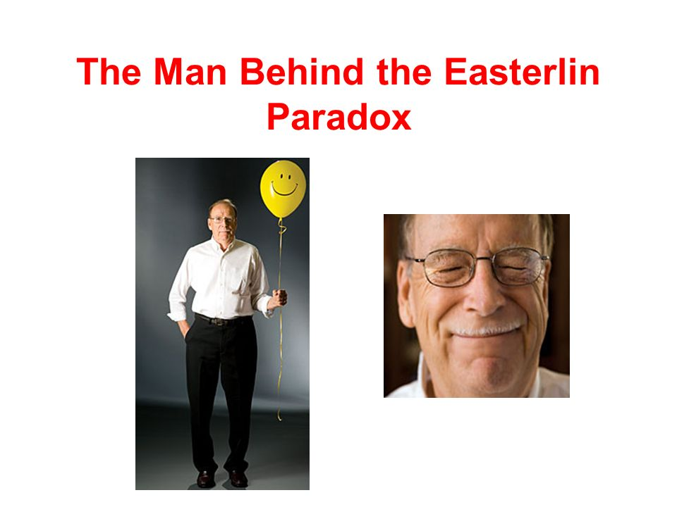The Man Behind the Easterlin Paradox