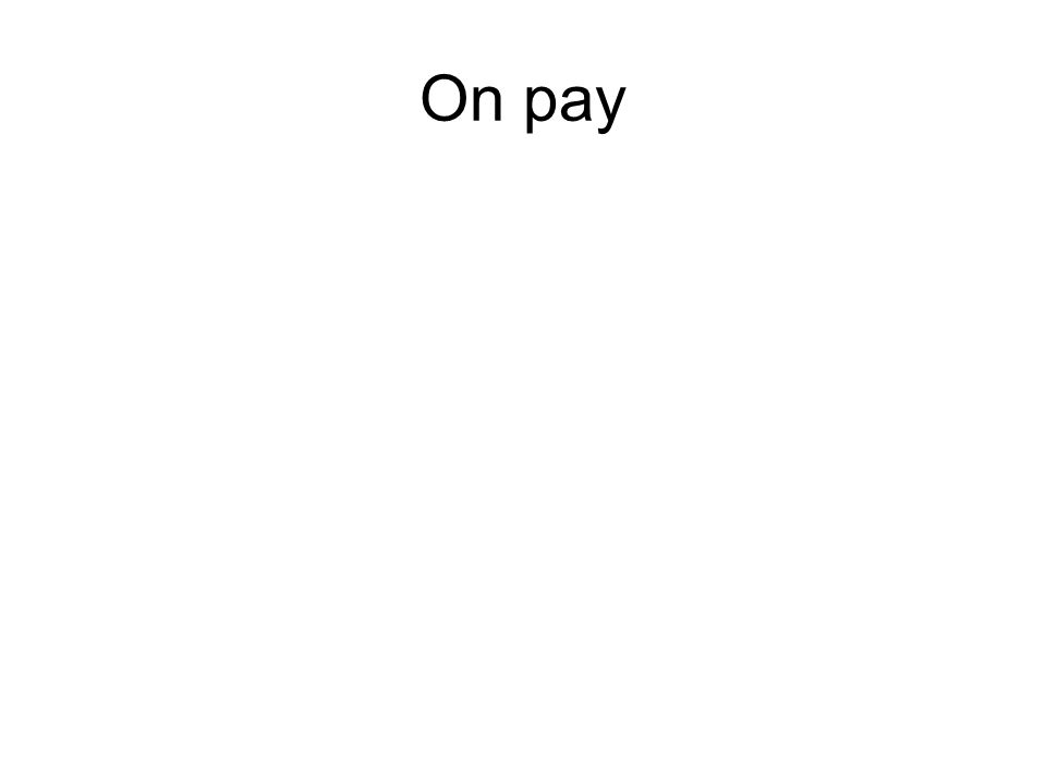 On pay