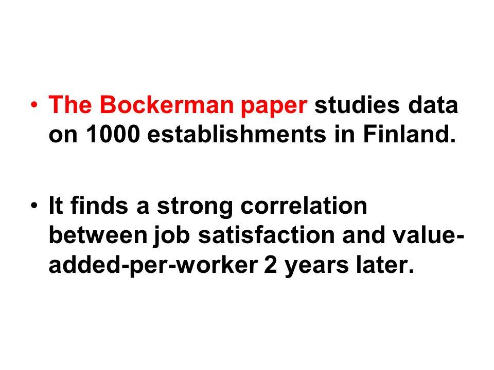 The Bockerman paper studies data on 1000 establishments in Finland.