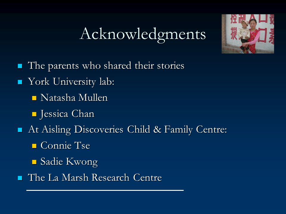 Acknowledgments The parents who shared their stories