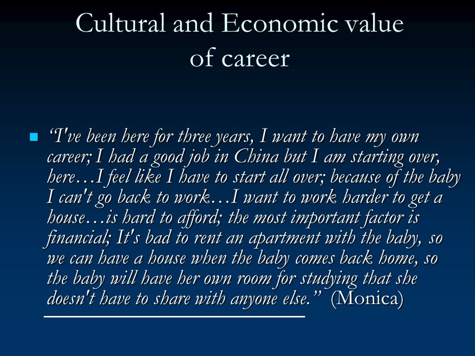 Cultural and Economic value of career