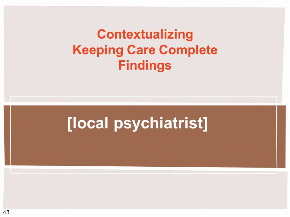 Contextualizing Keeping Care Complete Findings
