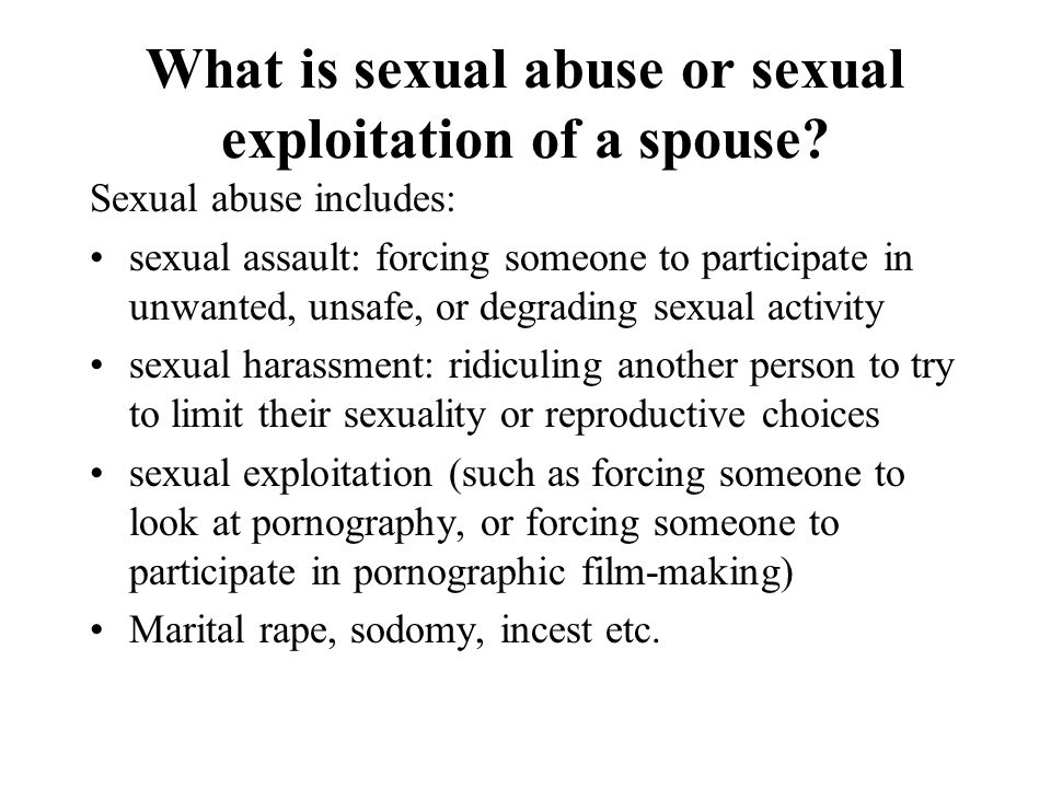 What is sexual abuse or sexual exploitation of a spouse