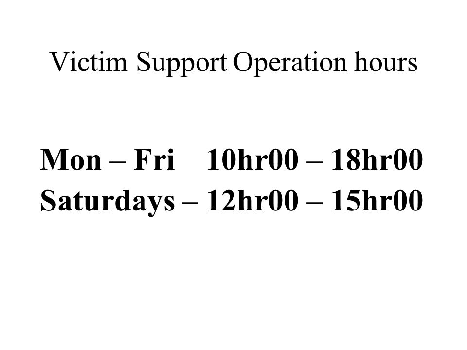 Victim Support Operation hours