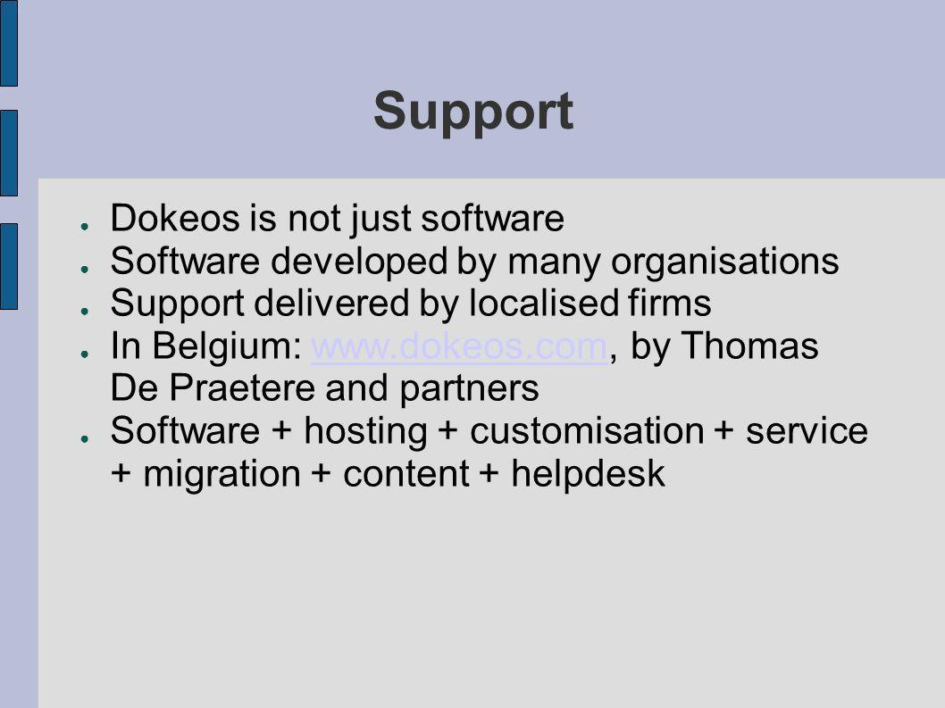 Support Dokeos is not just software