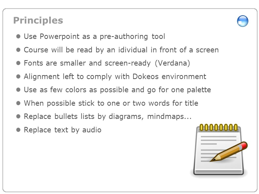 Principles Use Powerpoint as a pre-authoring tool