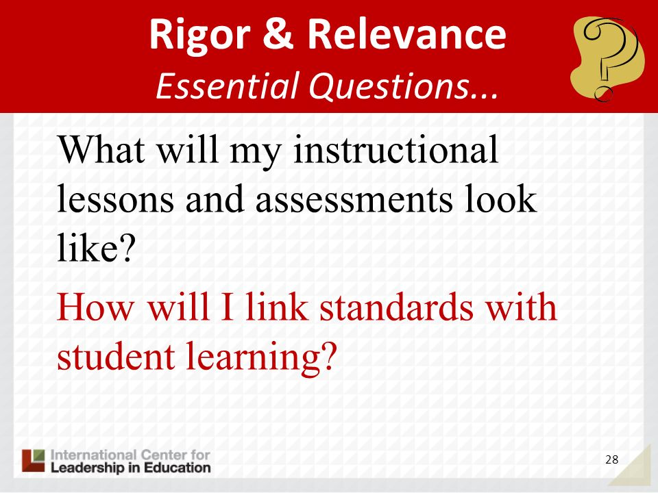 Rigor & Relevance Essential Questions...