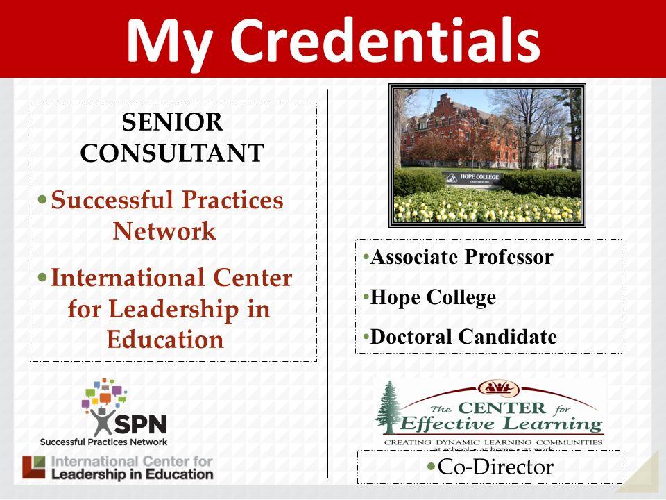 My Credentials SENIOR CONSULTANT Successful Practices Network