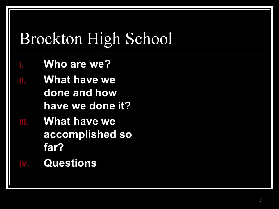 Brockton High School Who are we