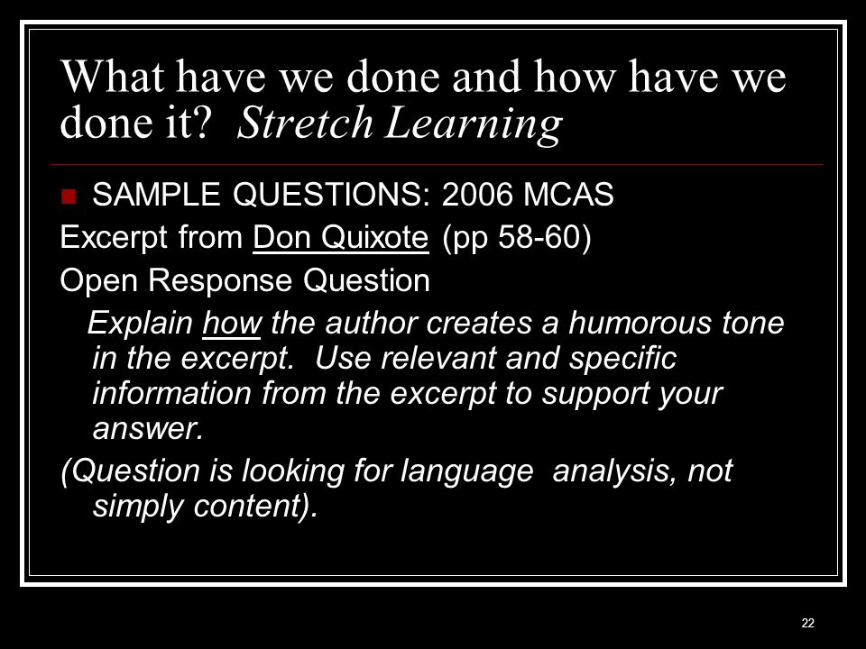 What have we done and how have we done it Stretch Learning