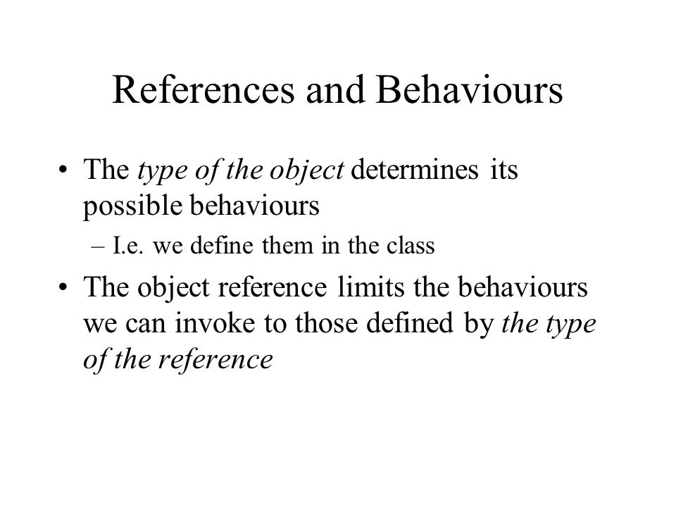 References and Behaviours