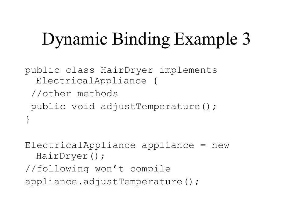 Dynamic Binding Example 3