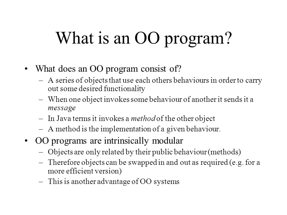 What is an OO program What does an OO program consist of