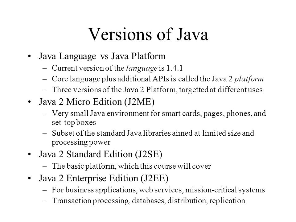 Versions of Java Java Language vs Java Platform