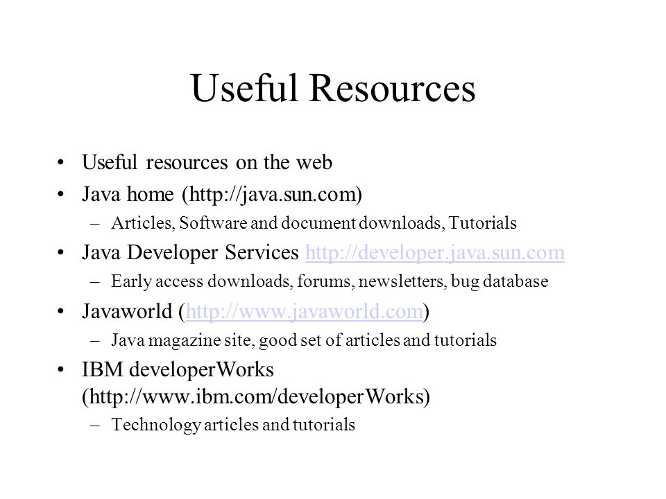 Useful Resources Useful resources on the web