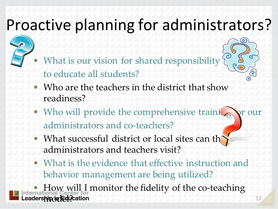 Proactive planning for administrators