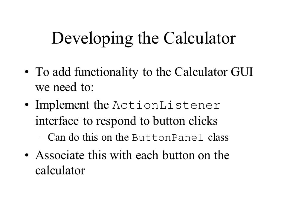 Developing the Calculator