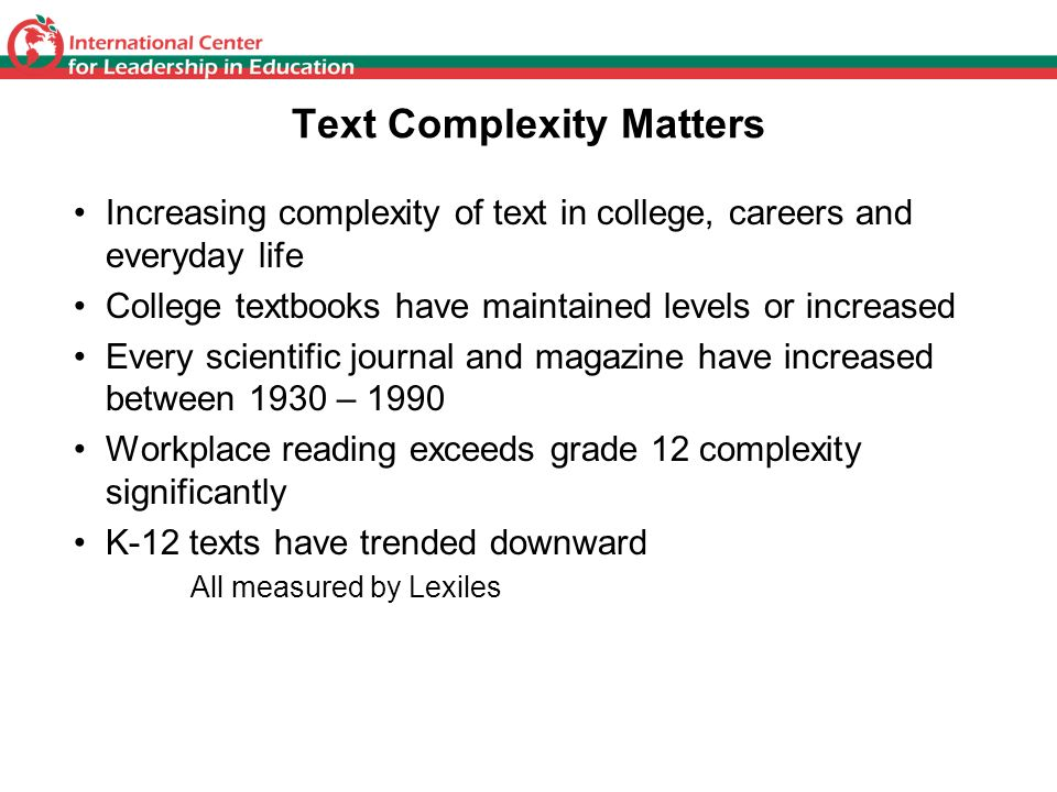 Text Complexity Matters