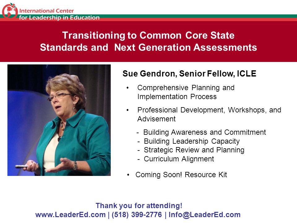 Transitioning to Common Core State Standards and Next Generation Assessments