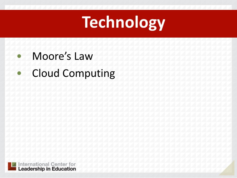 Technology Moore's Law Cloud Computing