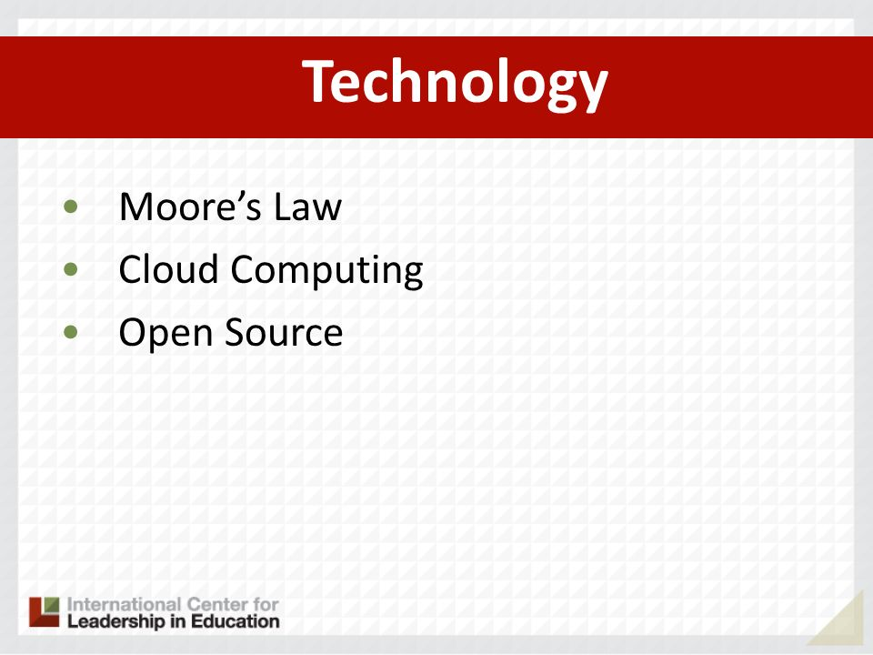 Technology Moore's Law Cloud Computing Open Source