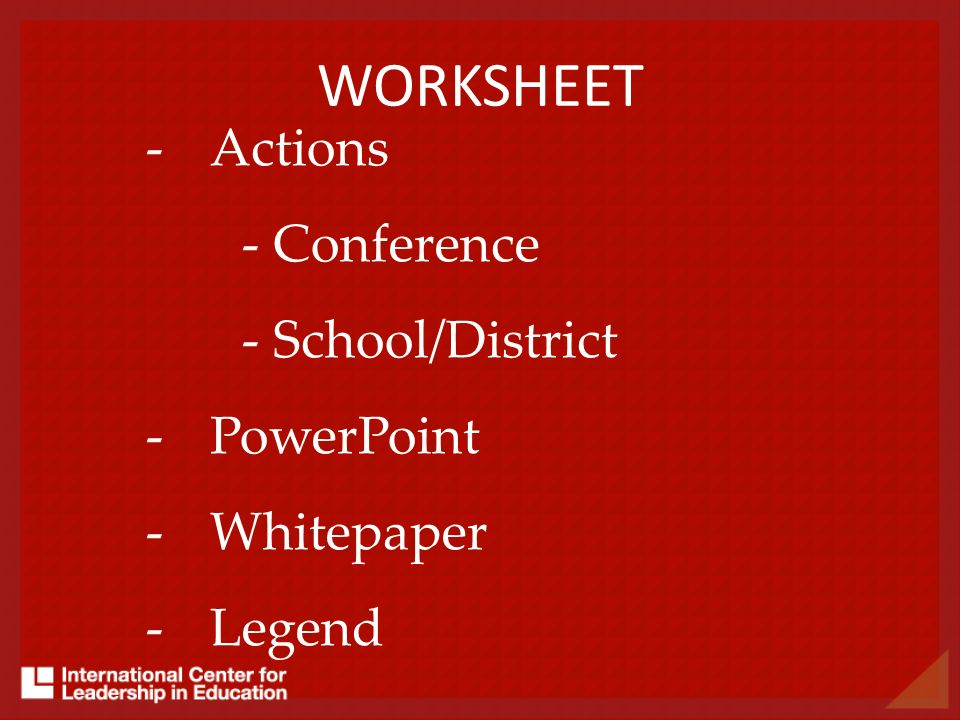 WORKSHEET Actions Conference School/District PowerPoint Whitepaper