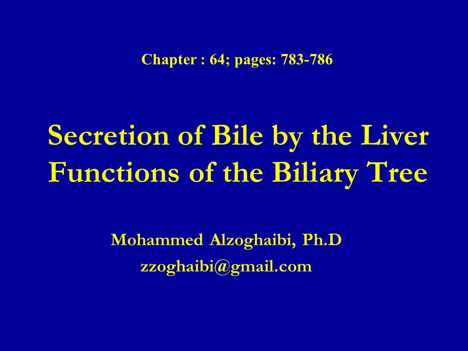 Secretion of bile by the liver functions of the biliary tree ppt secretion of bile by the liver functions of the biliary tree ccuart Gallery